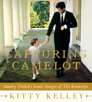 Capturing Camelot by Kitty Kelley